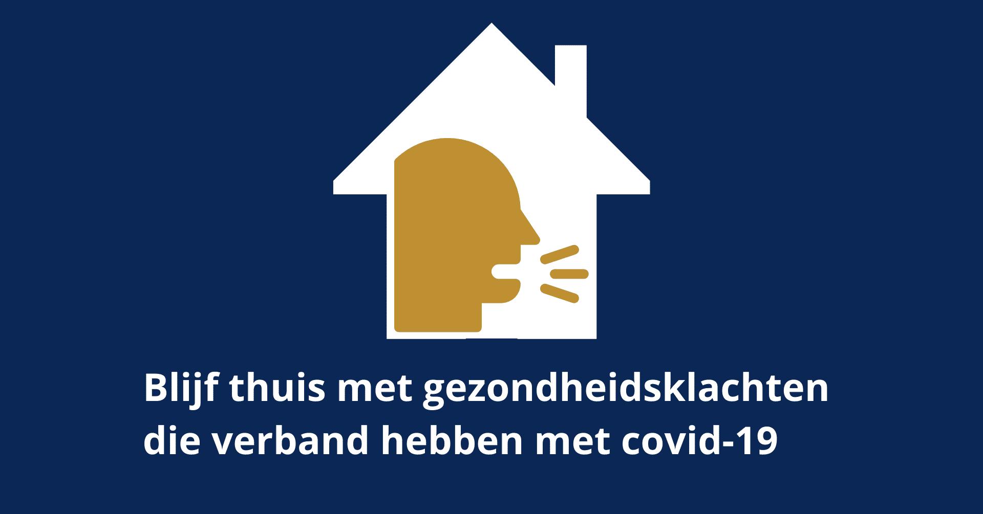 Kasteel Radboud Blijf thuis met gezondheidsklachten covid-19